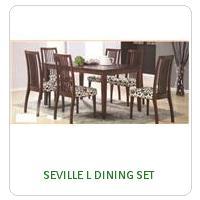 SEVILLE L DINING SET